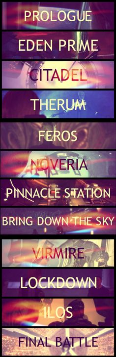 I would personally go: Prologue, Eden Prime, Citadel, Therum, Feros, Pinnacle Station, Bring Down The Sky, Noveria, Virmire, Lockdown, Ilos, Final Battle.