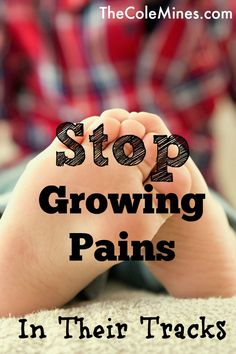 Stop Growing Pains In Their Tracks - im not sure what i think about all the tips here, but some are good