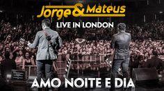 Jorge e Mateus - Amo Noite e Dia