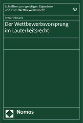 Hetmank, Sven.  Der Wettbewerbsvorsprung im Lauterkeitsrecht.  Nomos, 2013.