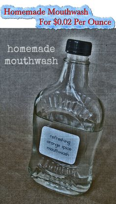 Homemade Mouthwash For $0.02 Per Ounce Read HERE ---  http://www.livinggreenandfrugally.com/homemade-mouthwash-0-02-per-ounce/