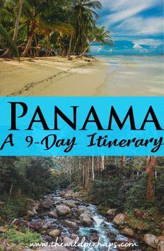 Panama Itinerary I 9 Day Panama Itinerary I Panama Travel I Bocas del Toro