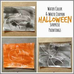 Water Color & White Crayon Halloween Surprise Paintings -- Draw pictures in white crayon, then paint over them with water colors and reveal the hidden picture beneath. Fun and cheap activity you can do for any season or holiday.