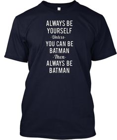 Always be youself | Teespring