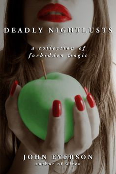 Deadly Nightlusts, A Collection of Forbidden Magic, Blasphemous Books (e-book, 2010)