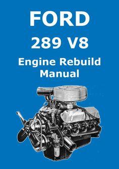 FORD 289 cu. in. V8 Engine Service & Overhaul Manual