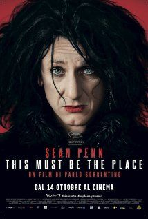 Cheyenne - This Must Be The Place: Sean Penn looking like The Cure's Robert Smith and playing a bored, retired rock star on a roadtrip to find his father's tormentor, a Nazi war criminal who is a refugee in the United States.