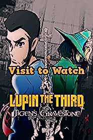 Hd Lupin The Iiird Jigen Daisuke No Bohyou 2014 Streaming Vf Film Complet En Francais In 2020 Digimon Adventure Tri Digimon Adventure One Punch Man Game
