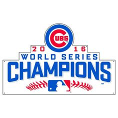 """Chicago Cubs 2016 World Series Champions 36"""" Steel Logo Sign"""