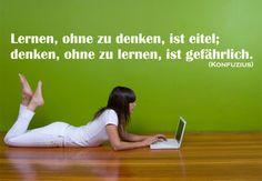 """""""Lernen ohne zu denken ist eitel; denken ohne zu lernen ist gefährlich."""" - #Zitat Konfuzius  (Wandtattoo via wall-art.de)"""
