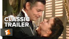 Gone with the Wind (1939) Official Trailer - Clark Gable, Vivien Leigh Movie HD - YouTube