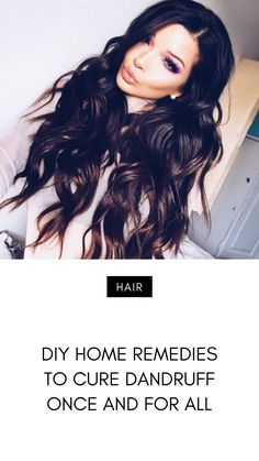DIY Home 🏡 Remedies to Cure Dandruff 😖 Once and for All 🤚🏼 . Home Remedies For Dandruff, Diy Hairstyles, The Cure, Stuff Stuff, Diy Hair