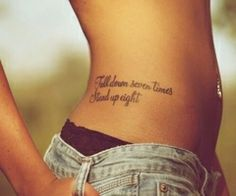 Tattoos <3 / fall down seven times. get up eight.