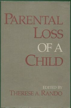 Parental Loss of a Child by Therese A. Rando http://www.amazon.com/dp/0878222812/ref=cm_sw_r_pi_dp_CAv4tb1NHMPVM