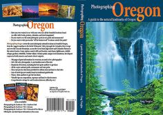 A guide to Oregon for nature photographers.