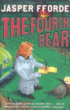 Jasper Fforde - The Fourth Bear