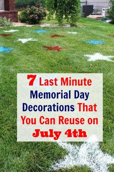7 Last Minute Memorial Day Decorations that you can Reuse on the 4th of July