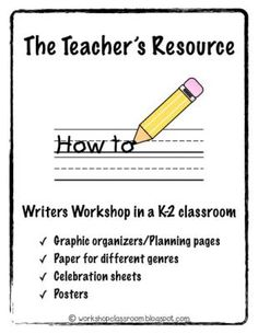 Writers Workshop Teacher Resource K-2 from Workshop Classroom on TeachersNotebook.com -  (67 pages)  - Writers Workshop Resource K-2:  Variety of papers and graphic organizers for all types of genres!
