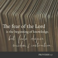 Want wisdom Fear the Lord !!!!