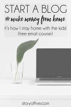 How to start a blog and make money from home with a free email course! Click to read or pin and save for later!