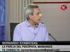 ¨La pareja del psicópata¨ por Bernardo Stamateas en Canal 26 #gentetoxica http://sobreviviendoapsicopatasynarcisistas.wordpress.com/#psicopatas #narcisistas. Más en