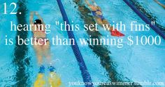 You know you're a swimmer when...