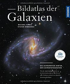 Bildatlas der Galaxien: Die Astrophysik hinter den Astrof... http://www.amazon.de/dp/3440150453/ref=cm_sw_r_pi_dp_XEIixb0B3ZEKB