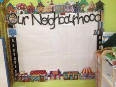 Our Neighbourhood theme Board.