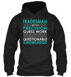 Tradesman - Precision #Tradesman
