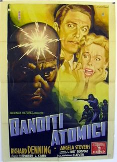 BANDITI ATOMICI, (CREATURE WITH THE ATOM BRAIN), USA, 1955, TERROR, regia Edward L.Cahn, prod. Columbia, distr. CEIAD, cast Angela Stevens, Richard Denning. Misure 100x140, 2F, autore #ALFREDOCAPITANI