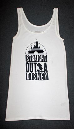 912a117820cbf Straight Outta Disney T-shirt or Tank for Women by SparkleOn101 on Etsy  https
