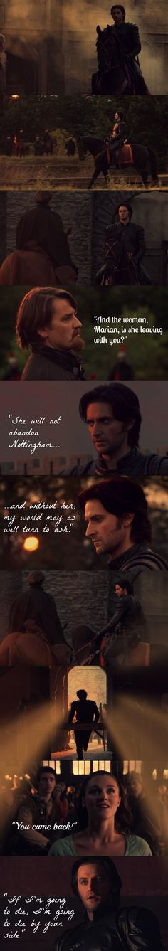 This has to be one of my favorite parts of the entire Robin Hood series... when Guy stays back with Marian to defend the city instead of saving himself. *tear*  And Richard Armitage, once again, nails it.  So, I decided to make this so I can keep it forever. :) <--- This is perfect!