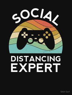 """Social Distancing Champion Self Quarantine Video Gamer Toilet Paper Funny Virus"" T-shirt by Shirt-Surf Gamer Humor, Gaming Memes, Video Games Funny, Funny Games, Gamer Shirt, T Shirt, Gamer Room, Gaming Wallpapers, Old Games"
