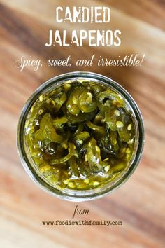 Like cowboy candy, Candied Jalapenos are sweet, spicy, and crunchy from foodiewithfamily.com