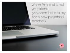 When Pinterest is not your friend… (An open letter to my son's new preschool teacher) Funny article!