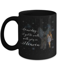 A WALK WITH MY ANGEL MUG! Click The Image To Buy It Now or Tag Someone You Want To Buy This For. #MyHusbandInHeavenCollection
