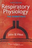 """Respiratory physiology : the essentials"" / John B. West. Philadelphia : Wolters Kluwer Health/Lippincott Williams & Wilkins, cop. 2012. Matèries: Respiració; Aparell respiratori;Fisiologia. #nabibbell"