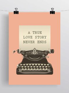 Typewritter poster, A4, Retro art print, inspirational quotes, Retro Art, Valentine Art, quote poster, quote art print. $12,99, via Etsy.