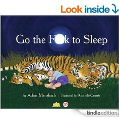 This is so funny...you will cry.  Takes 10 minutes to read and not for kids.   Coming out is You have to F*ucking eat.
