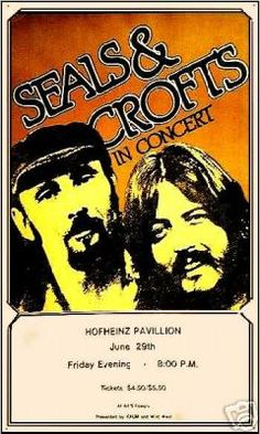 Seals and Crofts - Seventies Troubadours Concert Posters, Music Posters, Seals And Crofts, Jazz Band, Country Blue, Rock Concert, Summer Breeze, Bob Dylan, Various Artists