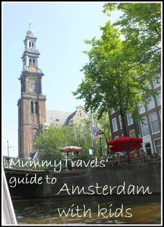 MummyTravels guide to visiting the Dutch city of Amsterdam with kids. The best family-friendly attractions to see with children as well as tips on getting around, where to stay and what to eat.