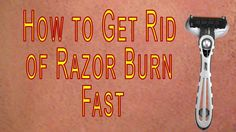 How to Get Rid of #Razor #Burn #Fast | how to treat razor burn Best Beauty Tips, Beauty Hacks, Razor Burns, How To Get Rid, Home Remedies, Treats, Sweet Like Candy, Goodies, Beauty Tricks