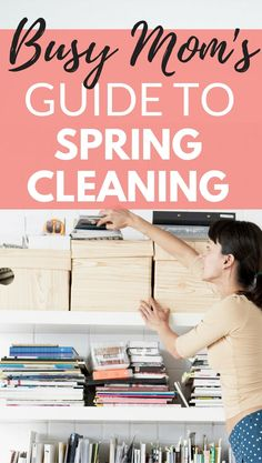 Spring Cleaning Guide | Busy Mom's Spring Cleaning Guide | Spring Cleaning Checklist