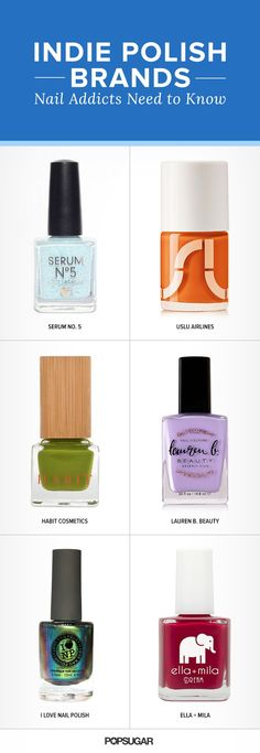 Pin for Later: 12 Indie Polish Brands Every Nail Addict Should Know