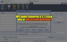 AVS Audio Converter 8.3 Crack Full Version – Full Version Download