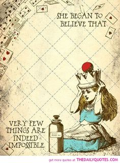 very-few-things-are-impossible-alice-wonderland-quotes-sayings ...