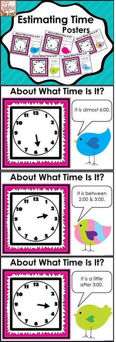 Free Posters designed to help students focus on the hour hand to estimate time. Students are encouraged to look at the hour hand to decide if the time is almost __:__ , a little after __:__, or between __:__and __:__.