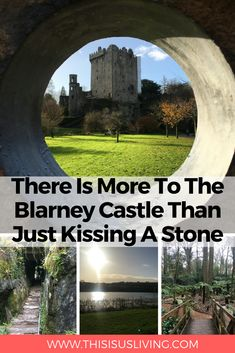 There Is More To The Blarney Castle Than Just Kissing A Stone