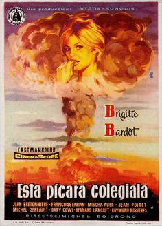 BRIGITTE BARDOT 'THAT NAUGHTY GIRL' 'ESTA PICARA COLEGIALA' (1956) this is the re-release poster (1959) vintage Spanish movie Herald flyer from my collection (follow minkshmink on pinterest)