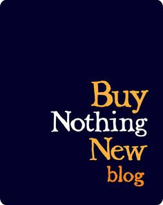 I'm so excited to share this list of 6 bloggers who are in the midst of their own Buy Nothing New challenges for 2013! I started my Buy Nothing New challenge in 2011 and finished up in April of 2012 but my personal evolution toward more simple living continues to be a work in progress (some days are WAY better than others…). I entered into the blogging world over a year and a half ago, and I have had the privilege to be a witness to a simple, stuff-less, wholesome movement that is happening…